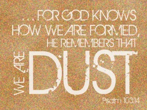 we-are-dust-bettercurly-psalm-103